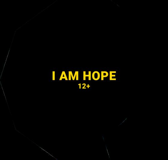 I AM HOPE 12+