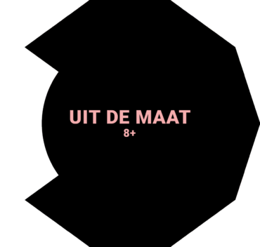 UIT DE MAAT 8+